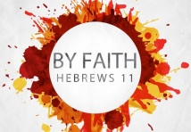 by-faith-hebrews-111